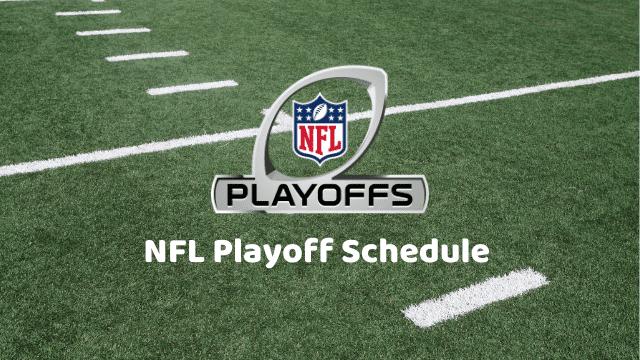 NFL Playoff Schedule 2022